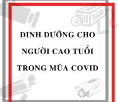DINH DƯỠNG CHO NGƯỜI CAO TUỔI TRONG MÙA COVID