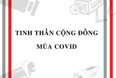 TINH THẦN CỘNG ĐỒNG MÙA COVID